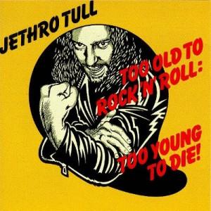 jethrotull-tooold