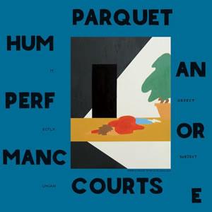 parquetcourts-humanperformance